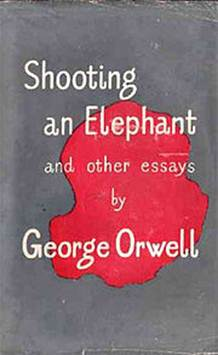 In Shooting an Elephant, Orwell addresses the Burmese hatred of the British colonialists.